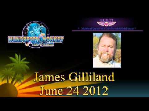 James Gilliland on The Hundredth Monkey Radio June 24 2012 Hour One