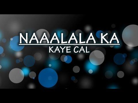 Naaalala Ka Lyric Video by Kaye Cal