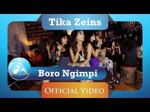 Tika Zeins - Boro Boro Ngimpi (Official Video Clip)