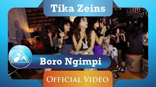Download lagu Tika Zeins Boro Boro Ngimpi MP3