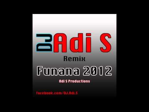 FUNANA REMIX Les Meilleures De By DJ Adi S [ Ze Espanhol, ...