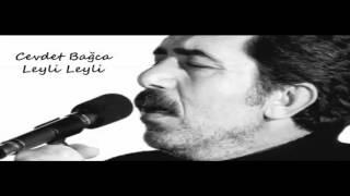 Cevdet Bağca _ Leyli Leyl