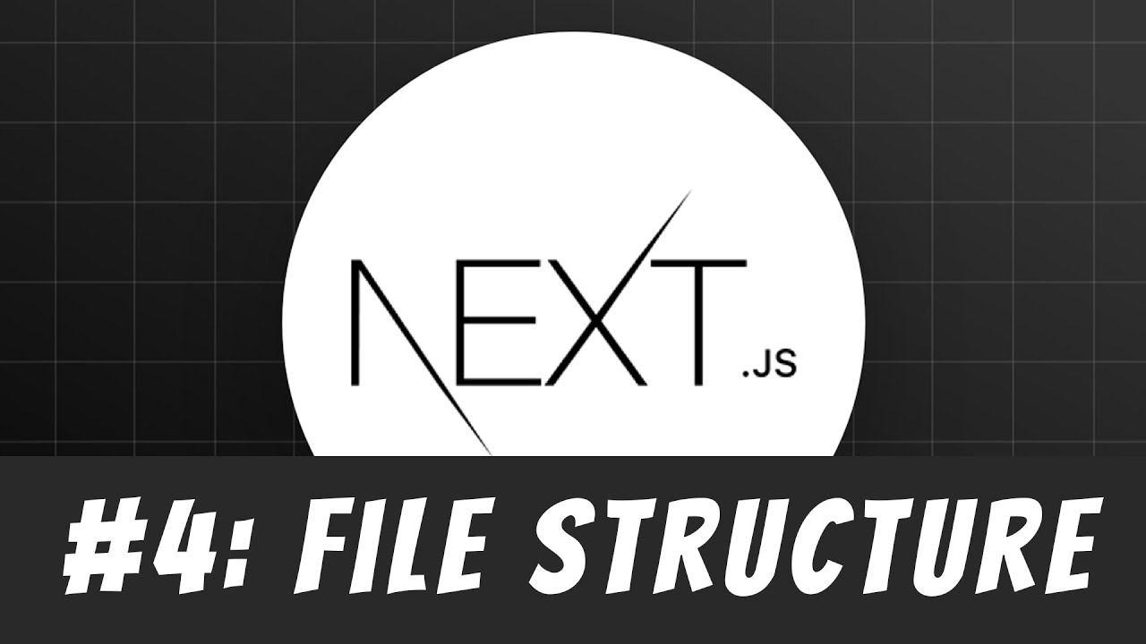 Next.js File Structure Explained: Master Next.js Tutorial #4