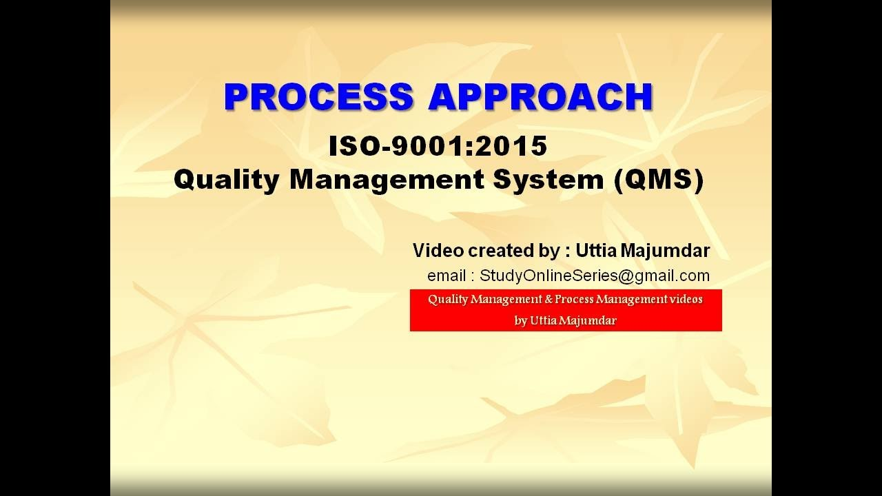 Process Approach Iso 9001 2015 Quality Management Systems  Qms