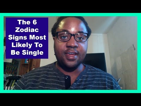 The 6 Zodiac Signs Most Likely To Be Single [Man & Woman] [Loner Zodiac Personalities Video]