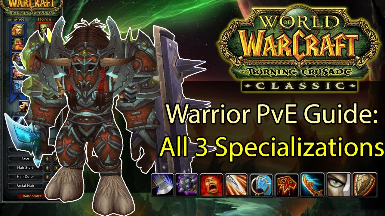Wow Tbc Classic Warrior Pve Guide All 3 Specializations Arms Fury Prot Youtube