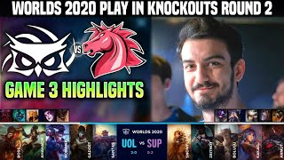 UOL vs SUP Game 3 Highlights Worlds 2020 Play In Knockouts R2 - UNICORNS OF LOVE vs SUPERMASSIVE G3