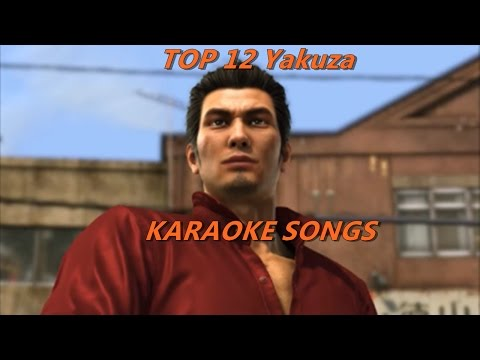 Top 12 Yakuza Karaoke Songs :3