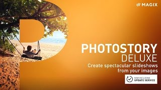 MAGIX Photostory Deluxe  – Create spectacular slideshows from your images