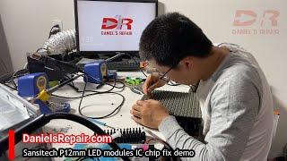 LED module repair tutorial : how to repair IC chips