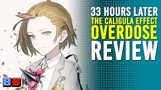 The Caligula Effect: Overdose Review | 33 Hours Later | Backlog Battle