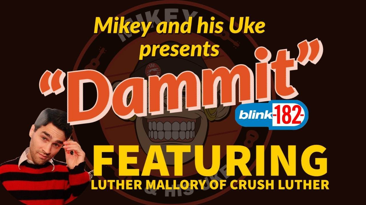 Download Mikey And His Uke Vol 98 - 'Dammit' (Blink 182 Cover) Quarantunes Edition