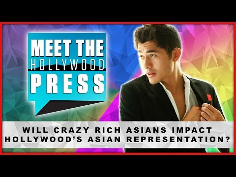 Will 'Crazy, Rich Asians' Impact Hollywood's Asian Representation - Meet The Hollywood Press