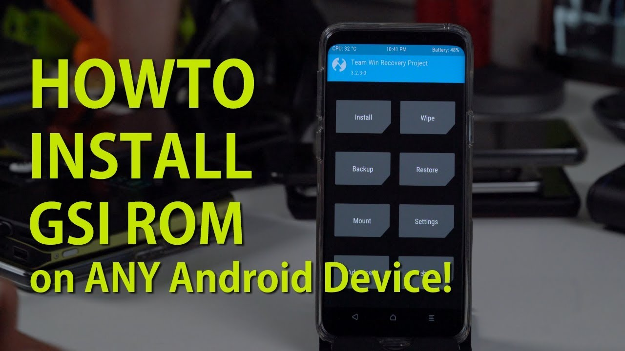 How to Install GSI ROM on ANY Android Device w/ Project