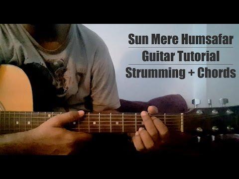 Sun Mere Humsafar | Badrinath Ki Dulhania | Guitar Tutorial | Chords + Strumming Pattern