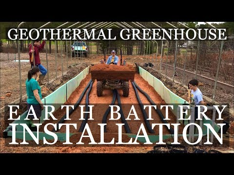 DIY Geothermal Greenhouse Part 4: Earth Battery INSTALLATION