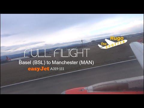 [HD] EasyJet A319-111 *FULL FLIGHT* | Basel EuroAirport to Manchester