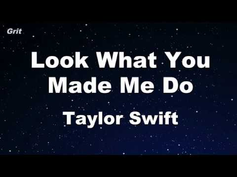 Look What You Made Me Do - Taylor Swift Karaoke 【No Guide Me