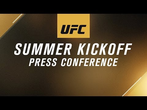 UFC Summer Kickoff Press Conference