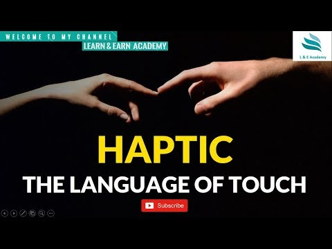 Haptics || The Study Of Language || Soft Skills ||