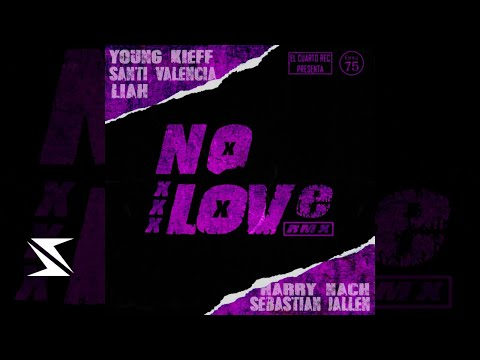Santi Valencia - No Love 💔 [Remix] [Ft. Sebastian Jallen, Liah Veliz, Young Kieff Y Harry Nach]
