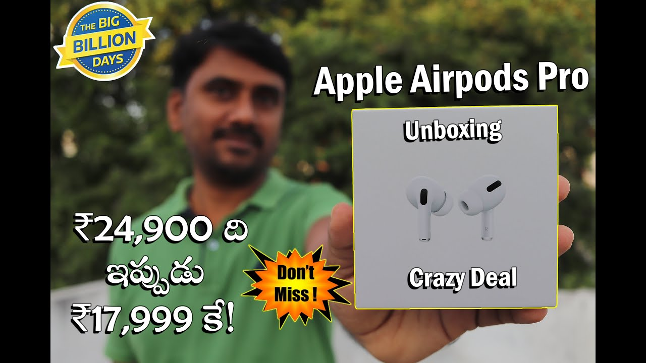 apple airpods pro crazy deal in Flipkart big billion days sale 2020 - Apple airpods pro unboxing