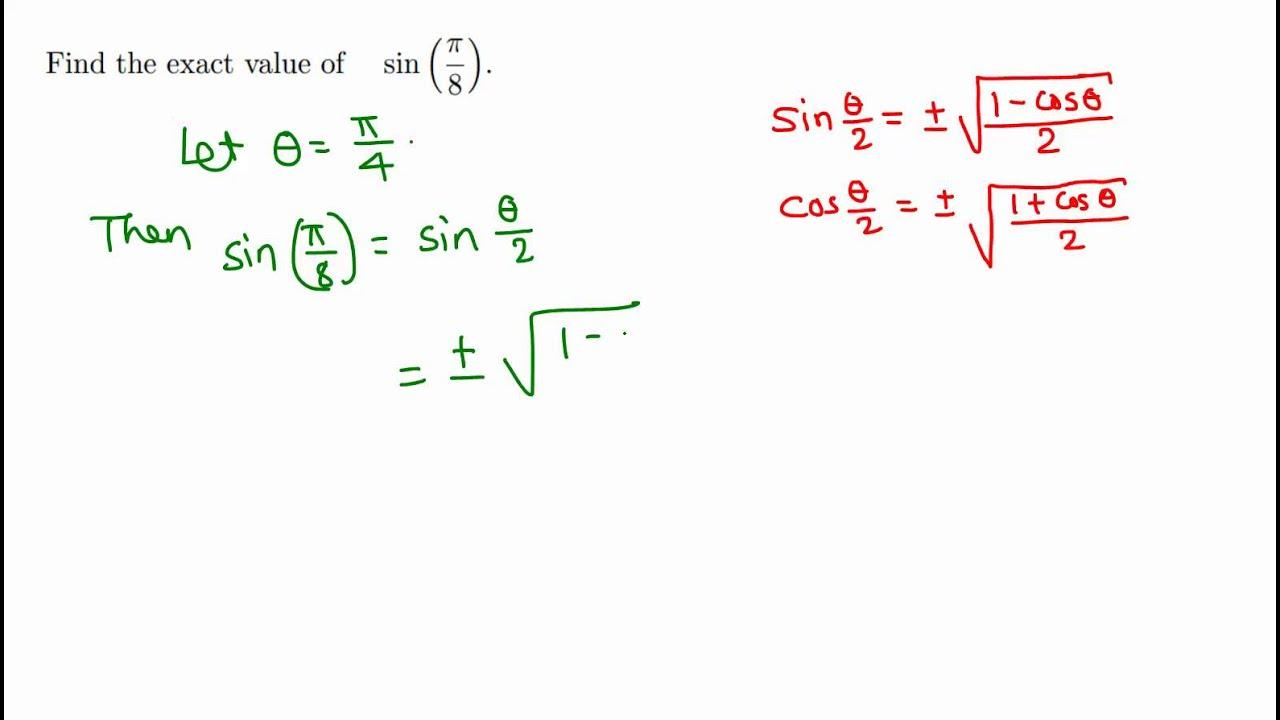 Trigonometry Exact Value Of Sin Pi 8 Sin 22 5 Youtube