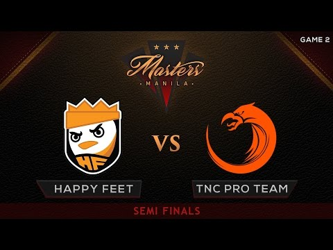 Happy Feet vs TNC Pro Team | The Manila Masters | Bo3 | PH Coverage | Game 2