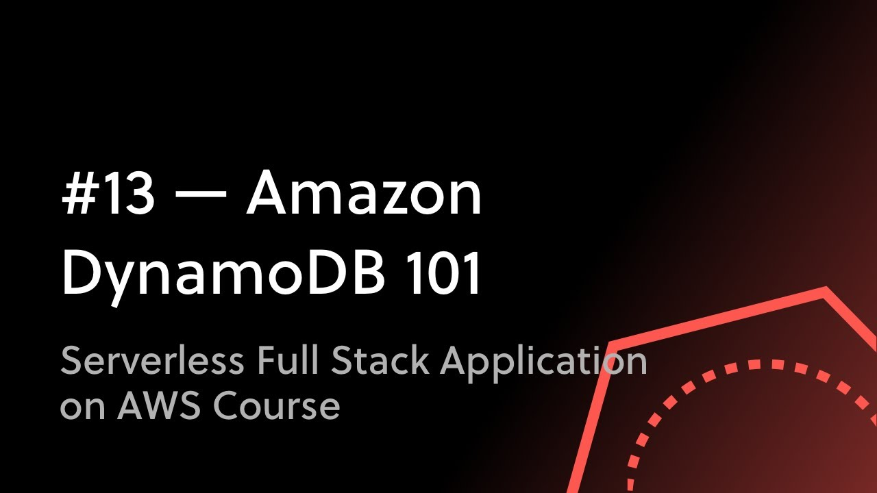 Amazon DynamoDB and Serverless - The Ultimate Guide