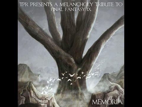 TPR - Memoria: A Melancholy Tribute To Final Fantasy IX (2014) Full Album