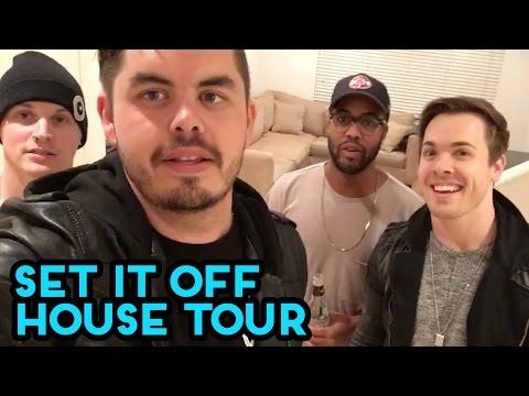 Set It Off - Set It Off House Tour