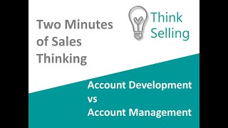 what's the difference between account management and account development?