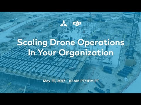 Scaling Drone Operations in Your Organization Webinar