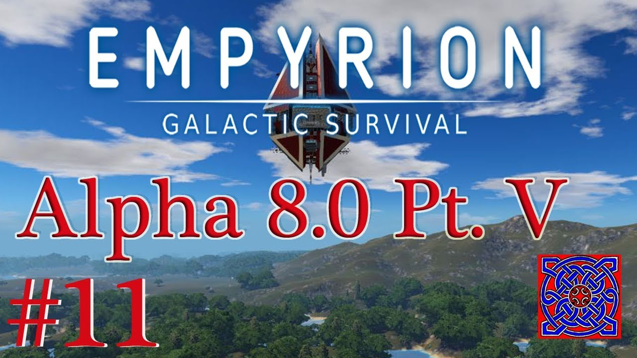 A Simple Base :: Empyrion Galactic Survival Gameplay (Alpha 8.0 Part V) : #11