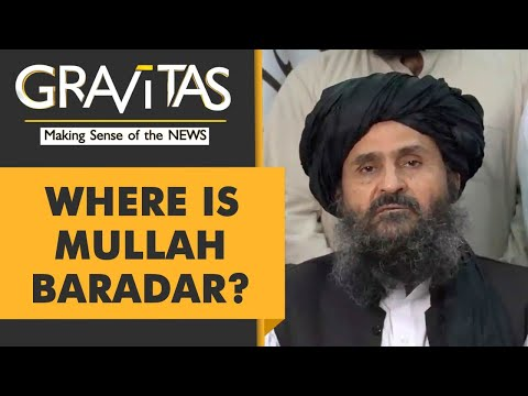 Gravitas: Taliban's Deputy Prime Minister goes missing after clashes with Haqqanis