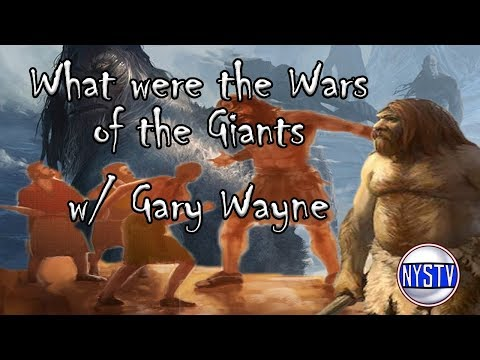 What were the Wars of the Giants w/ Gary Wayne