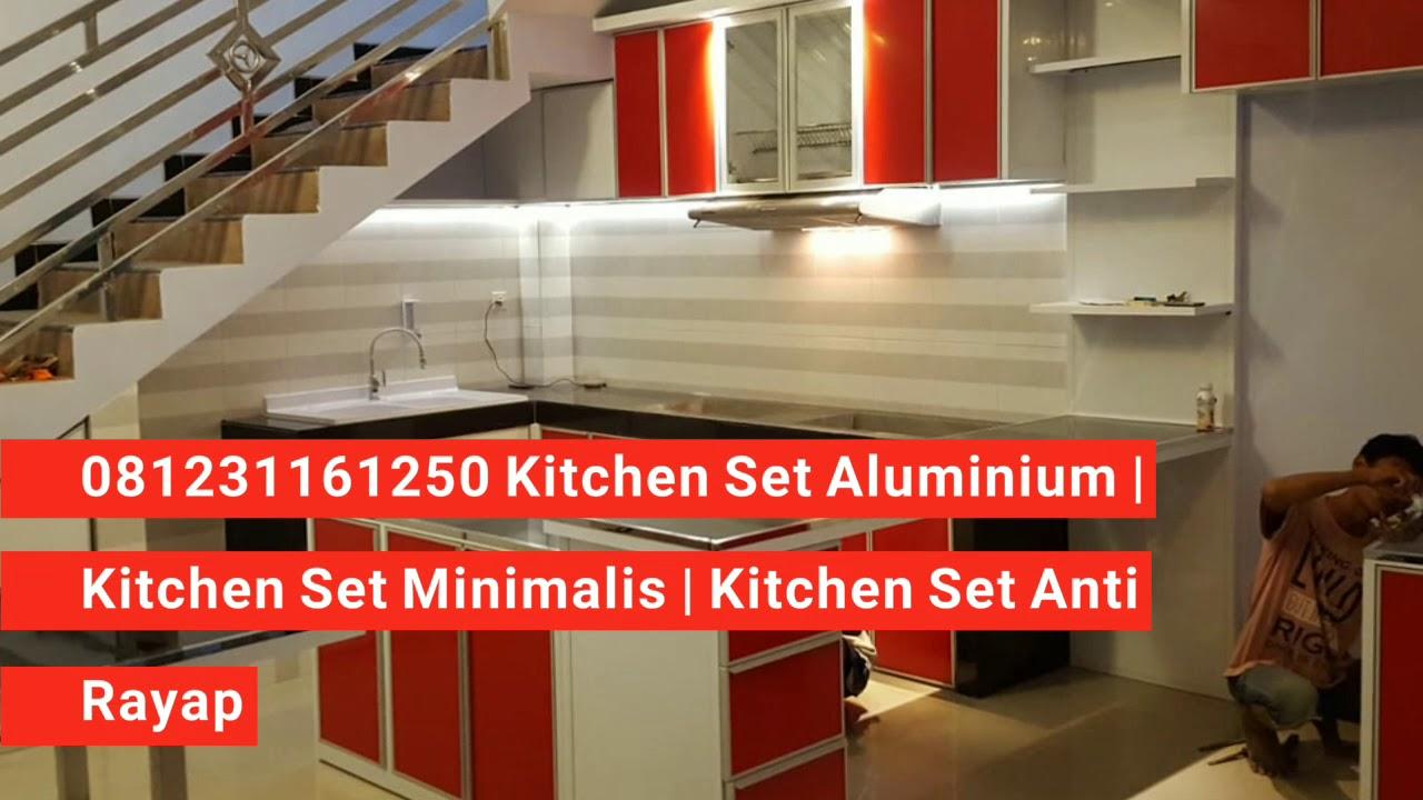 081231161250 Kitchen Set Aluminium Kitchen Set Minimalis Kitchen Set Anti Rayap