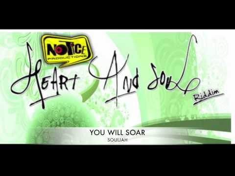 SOULJAH - YOU WILL SOAR (HEART AND SOUL RIDDIM)