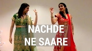 NACHDE NE SAARE - BOLLYWOOD DANCE CHOREOGRAPHY FOR BEGINNERS
