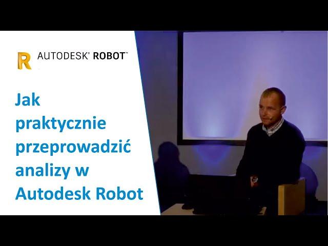 Jak praktycznie przeprowadzić analizy w Autodesk Robot  | PROCAD EXPO - Godzina z ekspertem