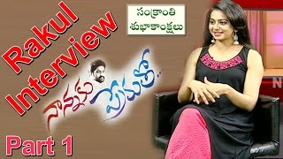 Rakul Preet Singh Exclusive Interview || Nannaku Prematho Movie || Live || Part 1 || NTV