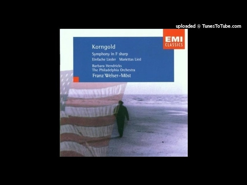 Erich Wolfgang Korngold : Symphony in F-sharp major Op. 40 (1951-1952)