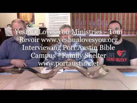 Yeshua Loves You Ministries interviewed Family Homeless Shelter - Port Austin Bible Campus