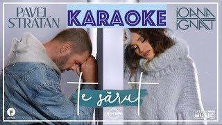 Pavel Stratan &amp Ioana Ignat &quotTe sarut&quot (Karaoke Version)