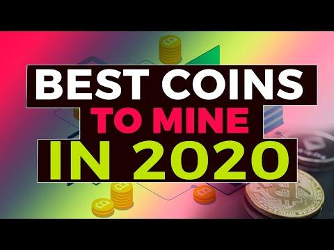 Best Coins To Mine In 2020