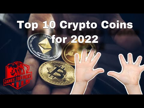 Top 10 Crypto Coins for 2022! | Best Crypto Right Now