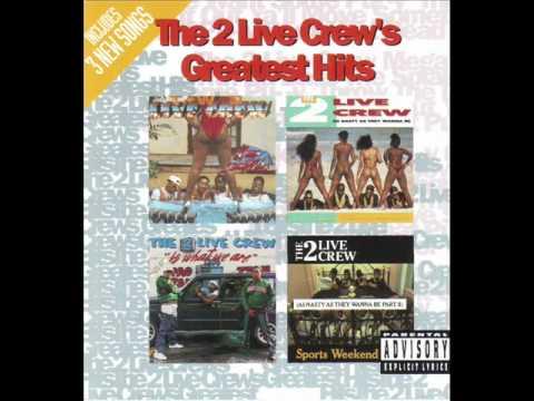 2 Live Crew - The 2 Live Crew Mega Mix (Greatest Hits)