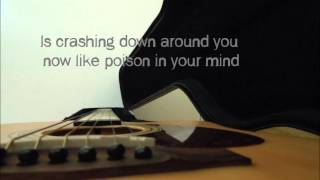 Poison in your mind - Powderfinger Lyrics