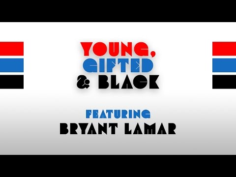 Young, Gifted & Black #1 - Bryant Lamar
