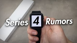 Apple Watch series 4 rumores
